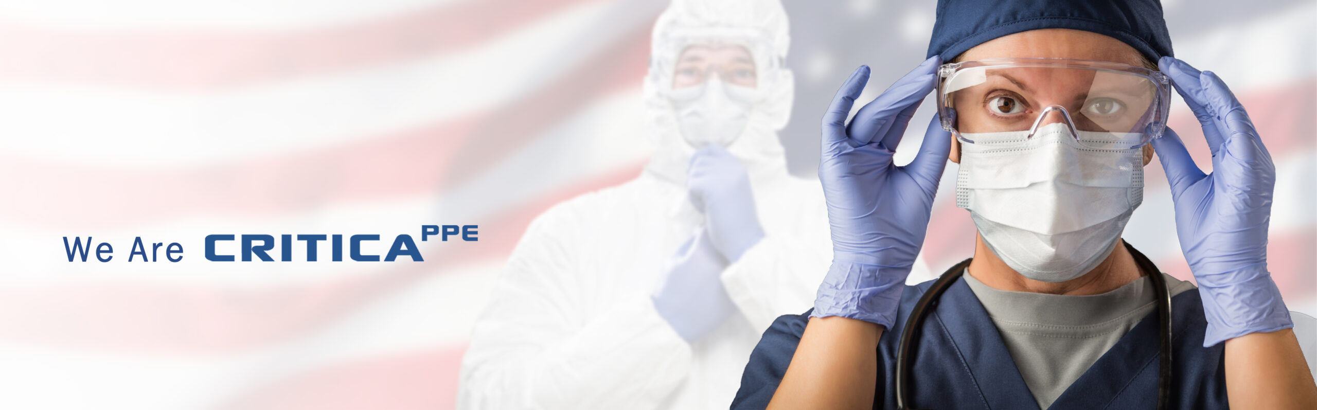 Critica PPE Protecting the health and well being of those who rely upon top quality personal protection